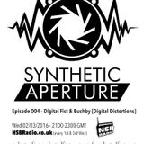 Synthetic Aperture 004 with Bushby - 02/03/16 - on NSBRadio.co.uk