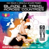 BLAZE A TRAIL ACROSS COUNTRIES (EUROPEAN BASED SOCA MIX) by DJ MIKA RAGUAA