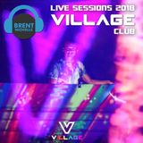 LIVE SESSIONS 2018: VILLAGE CLUB SOHO (April 2018)