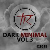 DJ Set 2018 Dark Minimal Vol.3