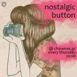 Nostalgic Button March 9 2017
