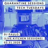 "DJ PAULO-QUARANTINE ""TECH TUESDAYS"" Sessions Vol 1 (03.31.2020)"