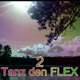 """ Tanz den FL3X "" LeVeL 2__World out..Click..Sound On"