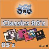 Sexta entrega de Classics 80's - Set 06. JrDj. Exitos del 85.