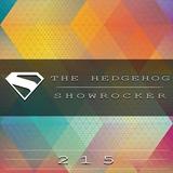 The Hedgehog - Showrocker 215 - 05.02.2015