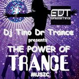 THE POWER OF TRANCE MUSIC
