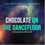 Chocolate On The Dance Floor: Spring Equinox Edition 2016 Tribal-Dance Set