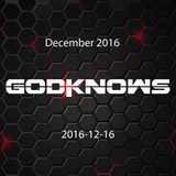 God Knows - December 2016