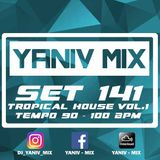 DJ YANIV RAM - TropicalHouse Vol.1 (Set 141), Tempo_90-100_BPM