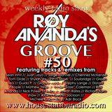 ROY ANANDA'S GROOVE #50