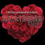 Heartbeats Vol 3 - Valentines Old School Edition