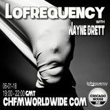 Wayne Brett's Lofrequency Show on Chicago House FM 06-01-18