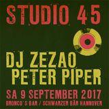 Studio 45 DJ ZEZAO & PETER PIPER
