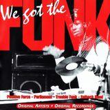 We Got The Funk Vol 1