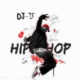 DJ - i.f. - hip hop mix #4