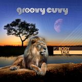 """BODY TALK"" mixed by GROOVY CUVY"