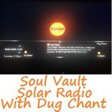 Soul Vault on Solar Radio 26/9/17 Tuesday Midnight to 2am Wednesday with Dug Chant