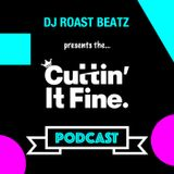 Cuttin' It Fine Podcast 01
