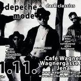Depeche Mode & Dark Classics im Cafè Wagner in Jena am 11.11.2017