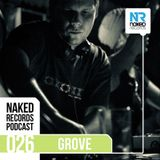 Naked Records Podcast 026 mixed by GROVE