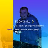 Covid- 19 Mix Series - #20 DJ Dynamico Classics/Hi-Energy/Alternative Mix