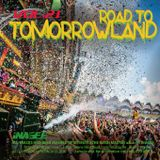 ROAD TO TOMORROWLAND vol.21 -Mashup Works by Mustache Mash Master-