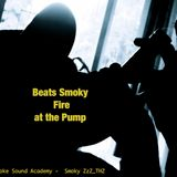 High Smoke Sound Academy - Beats Smoky Fire at Pump - HSSA The Intelligent Hop Vol.2