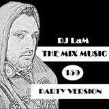 THE MIX MUSIC #159! PARTY VERSION - 13/01/2018