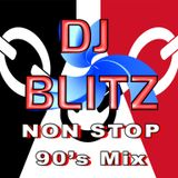 DJ Blitz - Non Stop 90's in the Mix