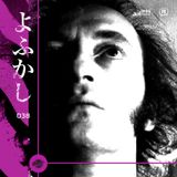YOFUKASHI RADIO EPS 038: Janko Nilovic Obsession Mix by Dipiz