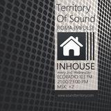 INHOUSE Radioshow w/ Roma Impulse #004 (1st hour) @ Territory Of Sound