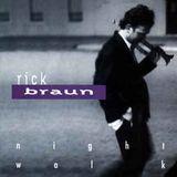 Night Walk - Rick Braun