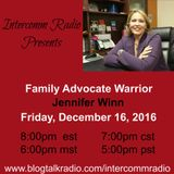 Interomm Radio Presents Family Advocate Jennifer Winn