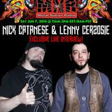 Nick Catanese and Lenny Cerzosie Interview