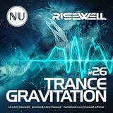 Risewell - TranceGravitation #26