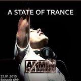 Armin Van Buuren – A State Of Trance, ASOT 699 – 22-01-2015
