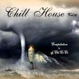 """""""""""  CHILL HOUSE """""""" compilation Vol. 32"""