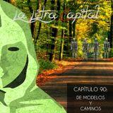 LALETRACAPITAL PODCAST (OMC RADIO) - CAPÍTULO 90 - DE MODELOS Y CAMINOS