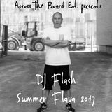 DJ Flash-Summer Flava 2017 (DL Link In The Description)