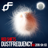 Red Shifts - Deep Trip - Dust Frequency Set - Rec. 2016-04-03
