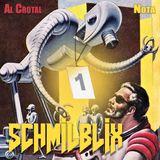 Schmiblix #1 -  Al Crotal/Nota