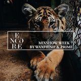 Encore Mixshow Week 7