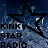KINKY STAR RADIO // 05-05-2020 //