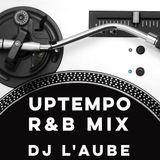 Uptempo R&B Mix