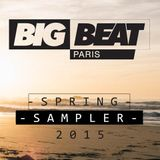 Big Beat Paris- Spring 2015