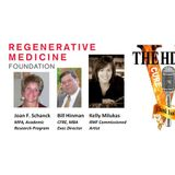 The HD View with Regenerative Medicine Foundation & Kelly Milukas