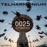 TELHARMONIUM PODCAST #0025 - DJ ROXX
