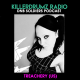 DNB soldiers Podcast Killerdrumz #001 - Treachery (US)