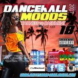 Unity Sound - Dancehall Mood 18 - Badness to Bashment Freestyle Mix - 2017