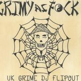 FLIPOUT - GRIMEY AS FUCK - LIVE FROM GARFS
